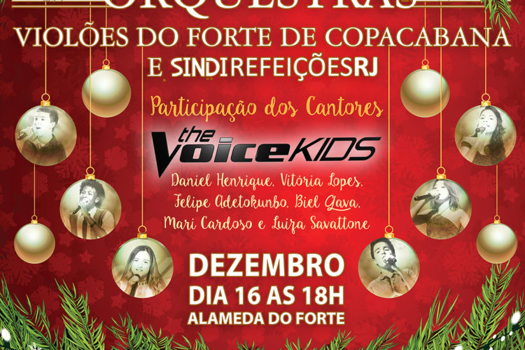 No mês das festas de fim de ano as orquestras Violões do Forte de Copacabana e SindiRefeiçõesRJ convidam os The Voice Kids